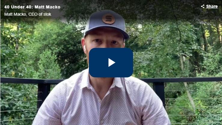 40 Under 40 Class of 2020: Matt Macko (Video)